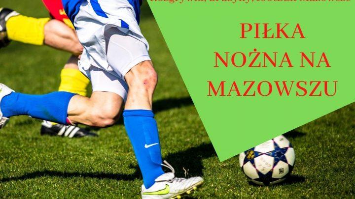 Piłka nożna na Mazowszu